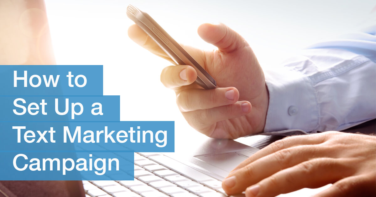 how-to-set-up-text-marketing-campaign--featured-img